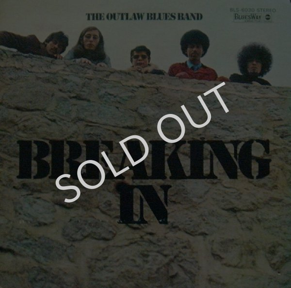 THE OUTLAW BLUES BAND / BREAKING IN