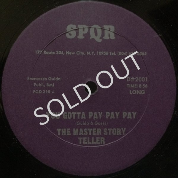 THE MASTER STORY TELLER / YOU GOTTA PAY PAY PAY