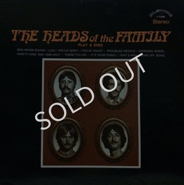 THE HEADS OF THE FAMILY / PLAY & SING