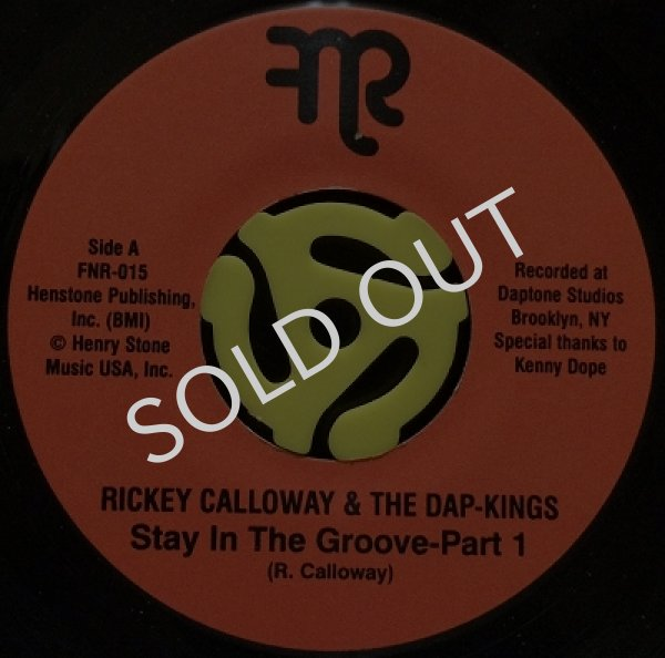 RICKEY CALLOWAY & THE DAP-KINGS / STAY IN THE GROOVE PART1