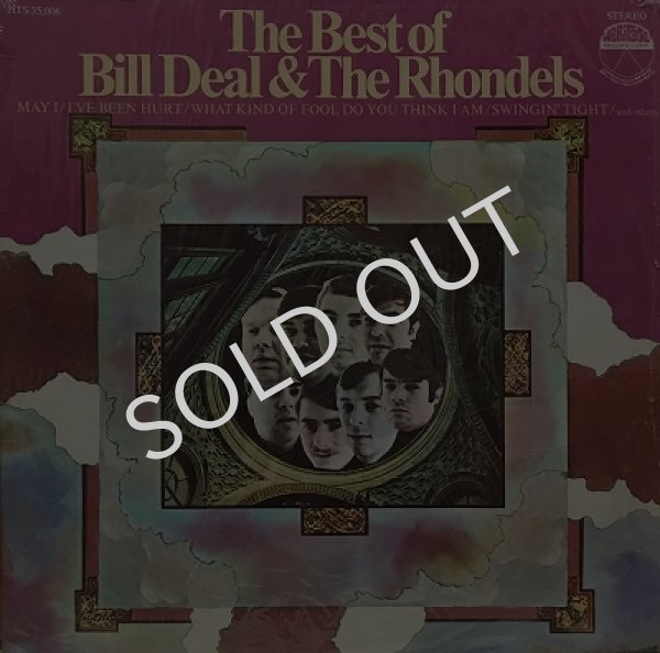 BILL DEAL & THE RHONDELS / THE BEST OF BILL DEAL & THE RHONDELS