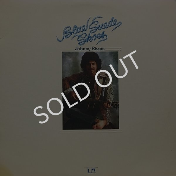 JOHNNY RIVERS / BLUE SUEDE SHOES
