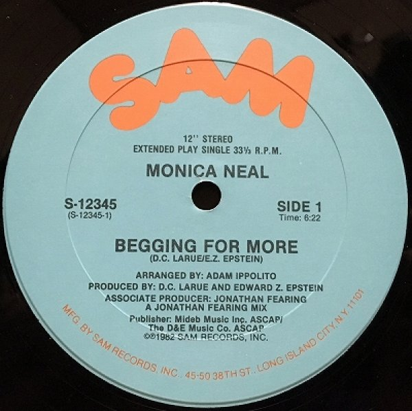 MONICA NEAL / BEGGING FOR MORE