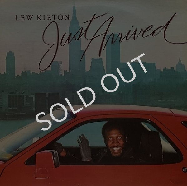 LEW KIRTON ‎- JUST ARRIVED
