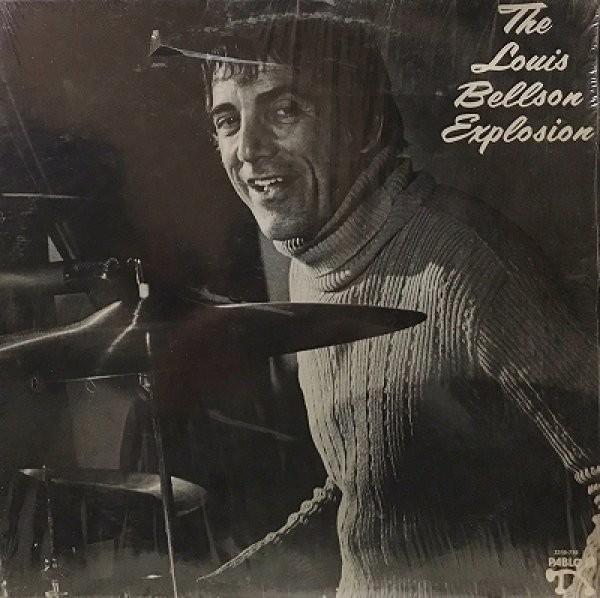 LOUIS BELLSON - THE LOUIS BELLSON EXPLOSION