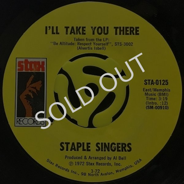 THE STAPLE SINGERS - I'LL TAKE YOU THERE / I'M JUST ANOTHER SOLDIER