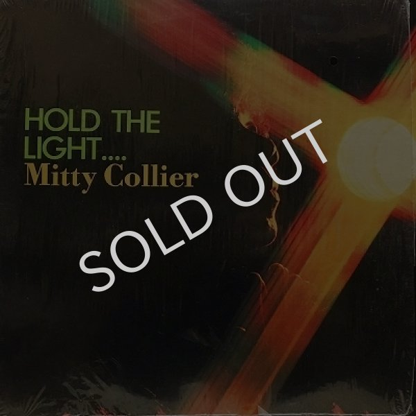 MITTY COLLIER / HOLD THE LIGHT
