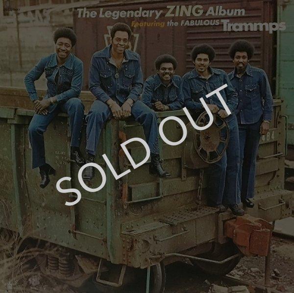 THE TRAMMPS - THE LEGENDARY ZING ALBUM