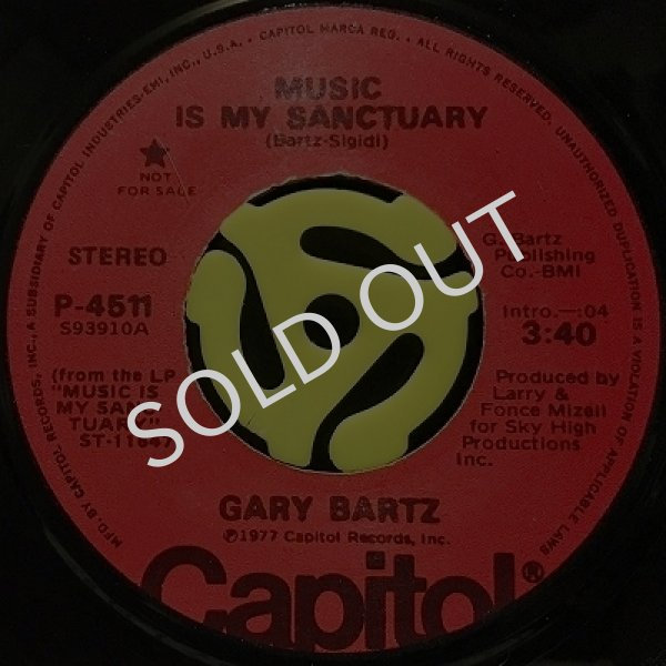 GARY BARTZ - MUSIC IS MY SANCTUARY (STEREO) / MUSIC IS MY SANCTUARY (MONO)