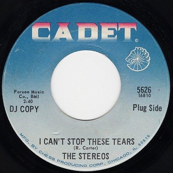 画像1: THE STEREOS - I CAN'T STOP THESE TEARS / I FEEL SOUL A'COMING  (1)