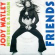 画像1: JODY WATLEY WITH ERIC B. & RAKIM - FRIENDS / PRIVATE LIFE  (1)
