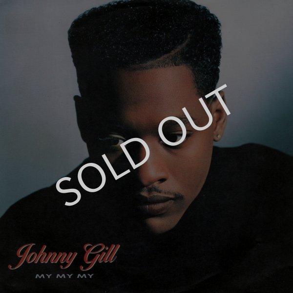 """画像1: JOHNNY GILL - MY MY MY (7"""" EDIT) / MY MY MY (INSTRUMENTAL)  (1)"""