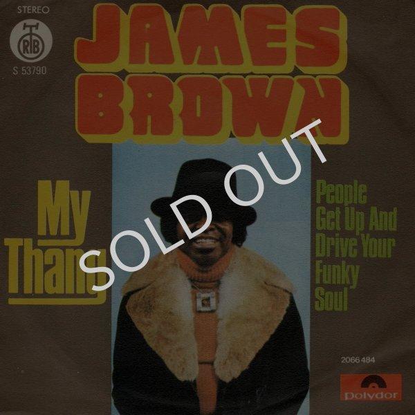 画像1: JAMES BROWN - MY THANG / PEOPLE GET UP AND DRIVE YOUR FUNKY SOUL  (1)