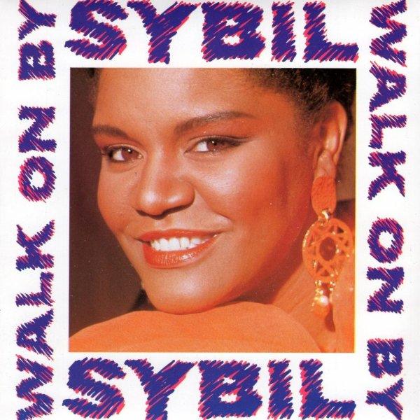 画像1: SYBIL - WALK ON BY / HERE COMES MY LOVE  (1)