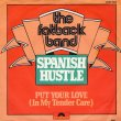 画像1: THE FATBACK BAND - SPANISH HUSTLE / PUT YOUR LOVE(IN MY TENDER CARE)  (1)
