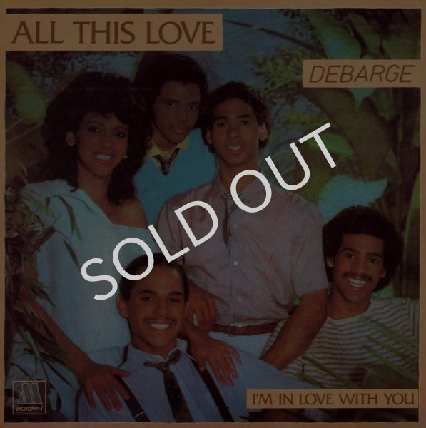 画像1: DEBARGE - ALL THIS LOVE / I'M IN LOVE WITH YOU  (1)