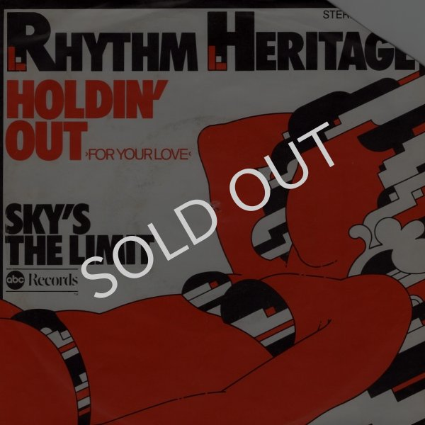 画像1: RHYTHM HERITAGE - HOLDIN' OUT (FOR YOUR LOVE) / SKY'S THE LIMIT  (1)