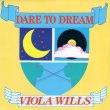画像1: VIOLA WILLS - DARE TO DREAM (LONDON REMIX) / BOTH SIDES NOW   (1)