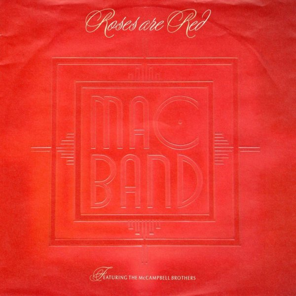 画像1: MAC BAND FEATURING THE MCCAMPBELL BROTHERS - ROSES ARE RED / ROSE ARE RED (INSTRUMENTAL)  (1)