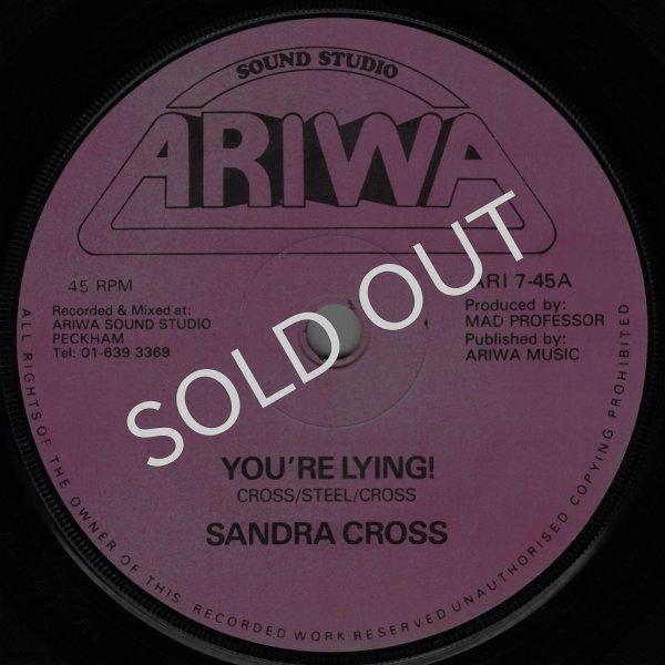 画像1: SANDRA CROSS / MAD PROFESSOR & THE ROBOTICS - YOU'RE LYING! / BANANA REPUBLIC  (1)