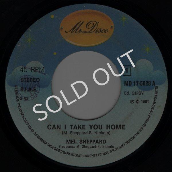 画像1: MEL SHEPPARD - CAN I TAKE YOU HOME / I LOVE MAKIN' LOVE TO YOU  (1)