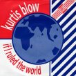 画像1: KURTIS BLOW - IF I RULED THE WORLD / IF I RULED THE WORLD (INSTRUMENTAL)  (1)