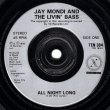 画像2: JAY MONDI & THE LIVIN' BASS - ALL NIGHT LONG / WAY TO GO  (2)