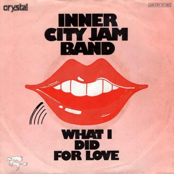 画像1: INNER CITY JAM BAND - WHAT I DID FOR LOVE / HURT  (1)