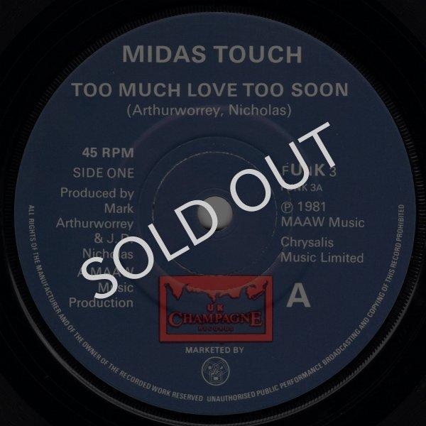 画像1: MIDAS TOUCH - TOO MUCH LOVE TOO SOON / GOTTA GET BACK TO YOU  (1)