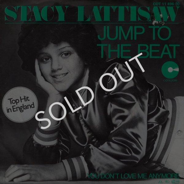 画像1: STACY LATTISAW - JUMP TO THE BEAT / YOU DON'T LOVE ME ANYMORE  (1)