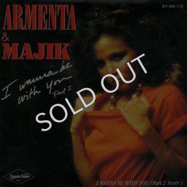 画像1: ARMENTA & MAJIK - I WANNA BE WITH YOU (PART 1) / I WANNA BE WITH YOU (PART 2 INSTR.)  (1)