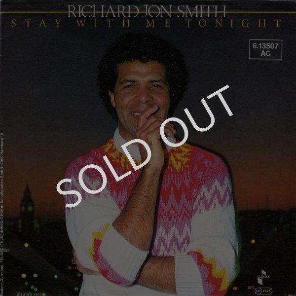 画像1: RICHARD JON SMITH - STAY WITH ME TONIGHT / STAY WITH ME TONIGHT (PART 2)  (1)