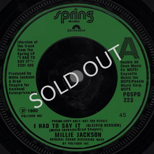 画像1: MILLIE JACKSON - I HAD TO SAY IT (BLEEDPED VERSION) / I HAD TO SAY IT  (1)