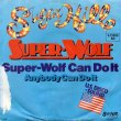 画像2: SUPER-WOLF - SUPER-WOLF CAN DO IT / ANYBODY CAN DO IT  (2)