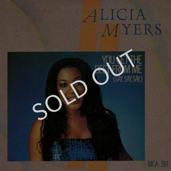 画像1: ALICIA MYERS - YOU GET THE BEST FROM ME (SAY, SAY, SAY) / I WANT TO THANK YOU  (1)