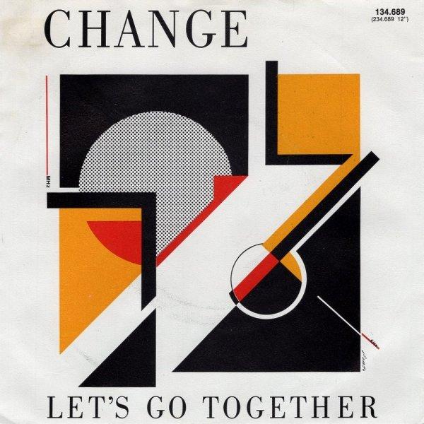 画像1: CHANGE - LET'S GO TOGETHER / IF YOU WANT MY LOVE  (1)