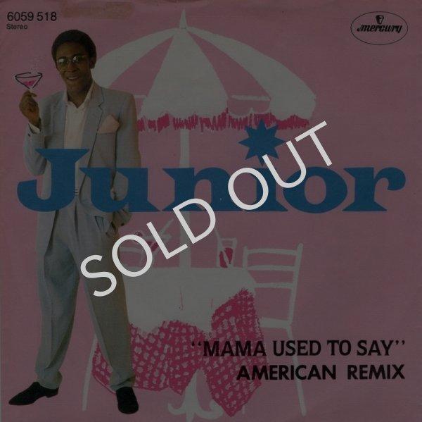 画像1: JUNIOR - MAMA USED TO SAY (AMERICAN REMIX) / MAMA USED TO SAY (AMERICAN INSTRUMENTAL MIX)  (1)