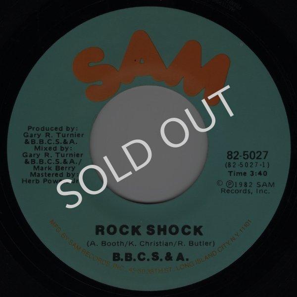 画像1: B.B.C.S. & A. - ROCK SHOCK / ROCK SHOCK (INSTRUMENTAL)  (1)