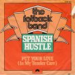 画像1: THE FATBACK BAND - SPANISH HUSTLE / PUT YOUR LOVE (IN MY TENDER CARE)  (1)