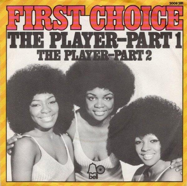 画像1: FIRST CHOICE - THE PLAYER (PART 1) / THE PLAYER (PART 2)  (1)