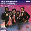 画像1: THE WHISPERS - IT'S A LOVE THING / GIRL I NEED YOU  (1)