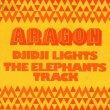 画像1: ARAGON - DJIDJI LIGHTS / THE ELEPHANTS TRACK  (1)
