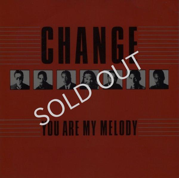 画像1: CHANGE - YOU ARE MY MELODY (EDIT) / THE GLOW OF LOVE  (1)