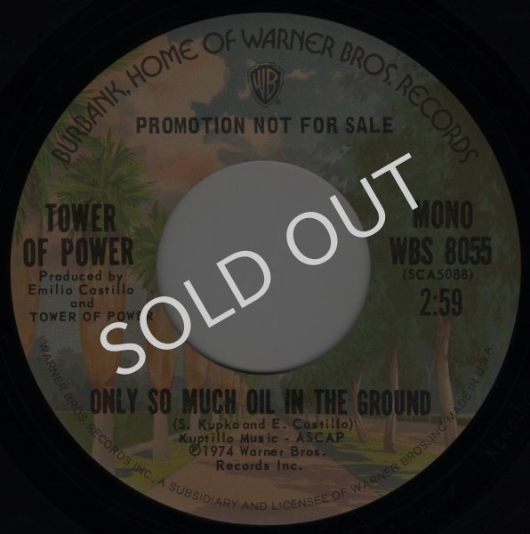 画像1: TOWER OF POWER - ONLY SO MUCH OIL IN THE GROUND (MONO) / ONLY SO MUCH OIL IN THE GROUND (MONO)  (1)