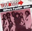 画像1: ONE WAY - WHO'S FOOLIN' WHO / SWEET LADY  (1)