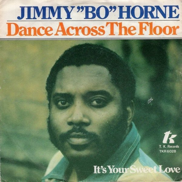 "画像1: JIMMY ""BO"" HORNE - DANCE ACROSS THE FLOOR / IT'S YOUR SWEET LOVE  (1)"