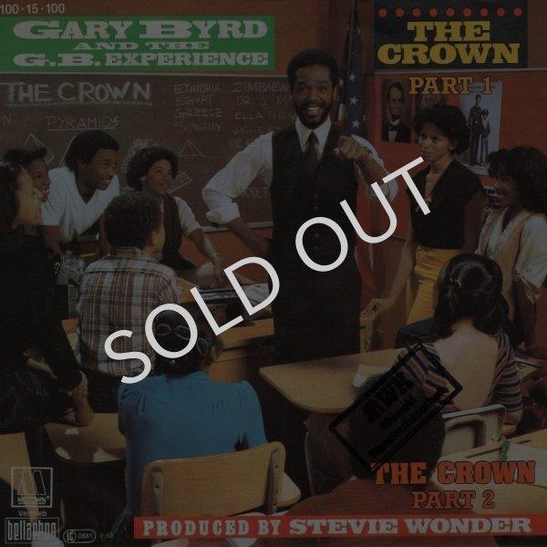 画像1: GARY BYRD AND THE G.B. EXPERIENCE - THE CROWN (PART 1) / THE CROWN (PART 2)  (1)
