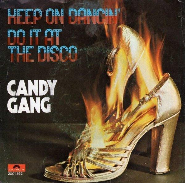 画像1: CANDY GANG - KEEP ON DANCIN' / DO IT AT THE DISCO / EXTRATERRANIAN LOVE AFFAIR  (1)