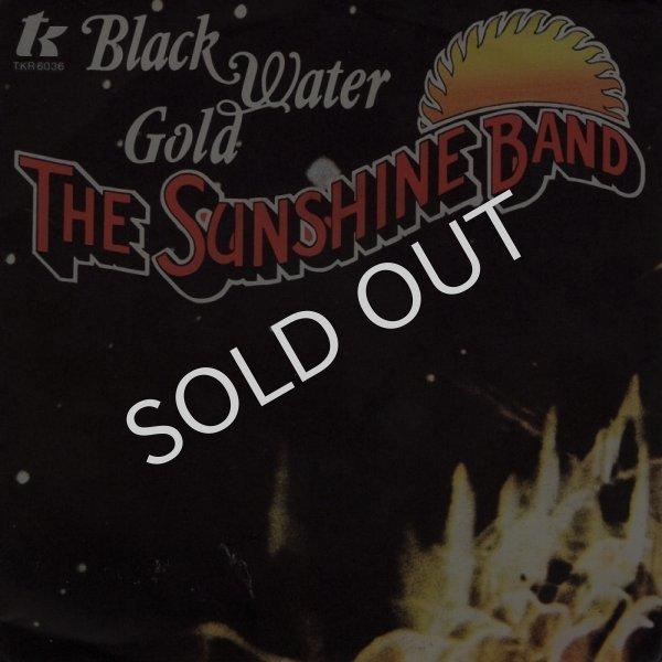 画像1: THE SUNSHINE BAND - BLACK WATER GOLD / BLACK WATER GOLD (PT. 2)  (1)