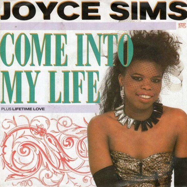 画像1: JOYCE SIMS - COME INTO MY LIFE (RADIO) / LIFETIME LOVE  (1)